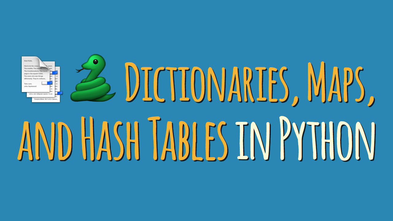 Dictionaries, Maps, and Hash Tables in the Python Standard ... on map language, map world, map jokes, map google, map math,