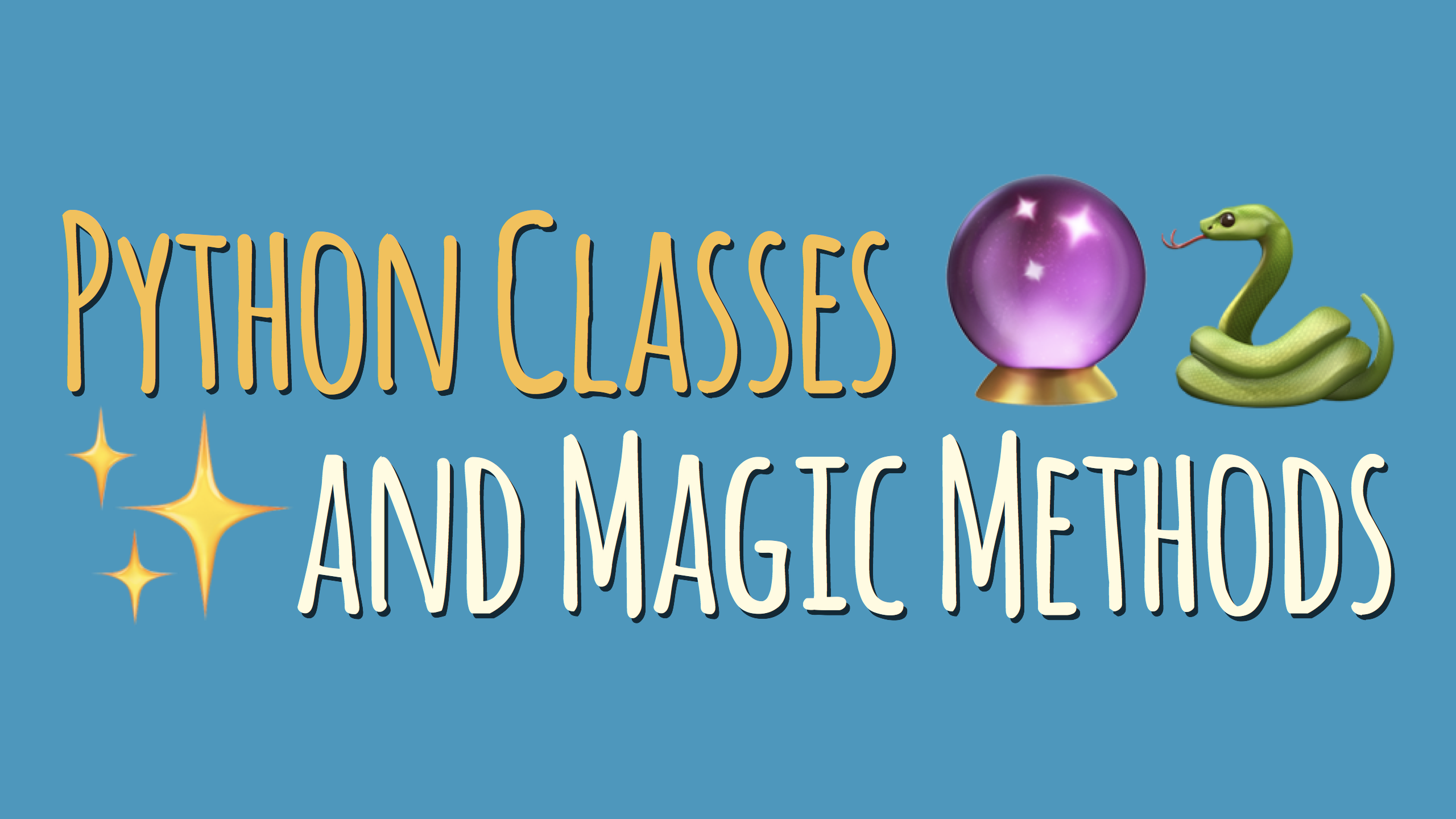 Magic Methods on Your Python Classes