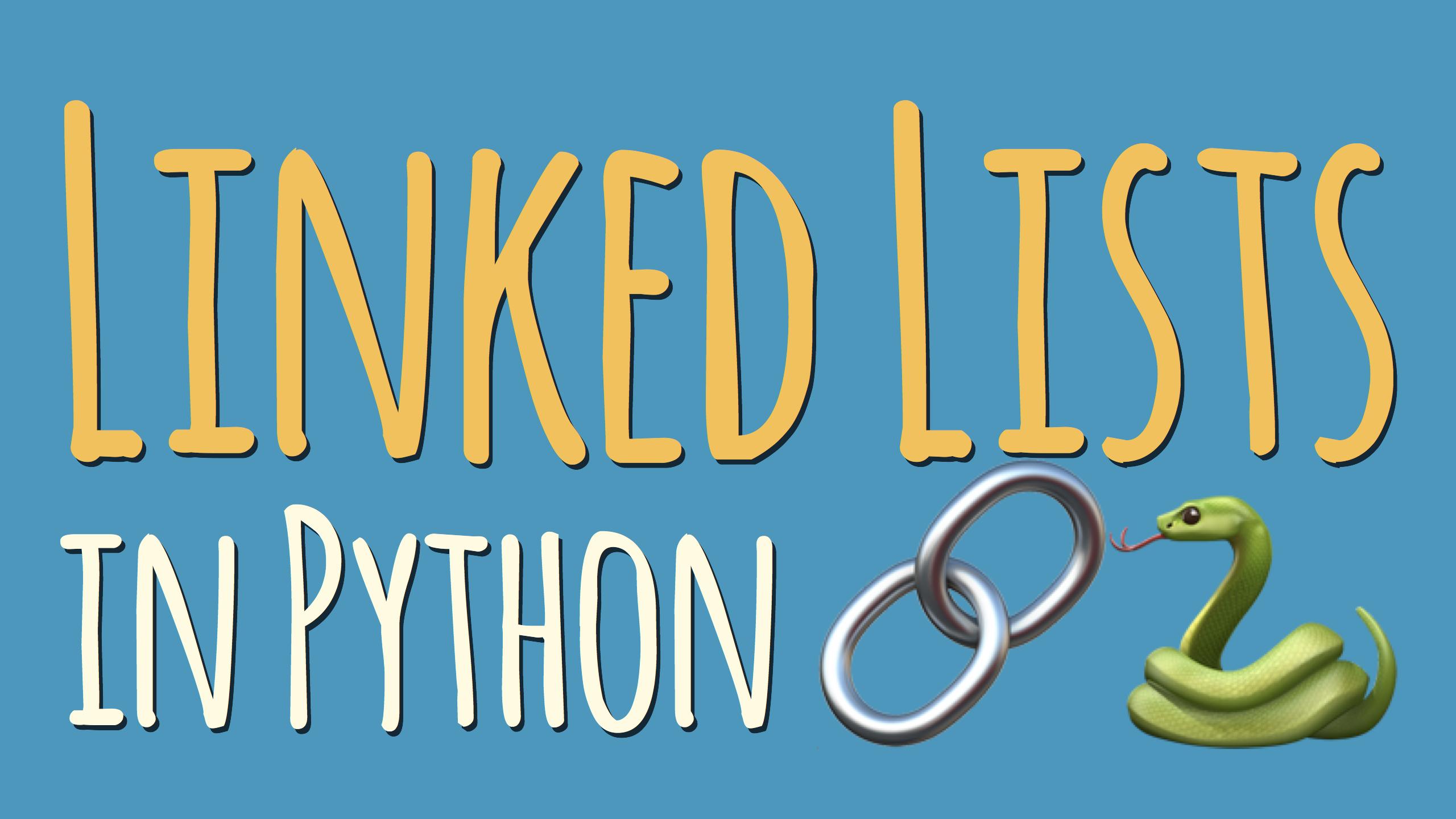 Python Linked Lists