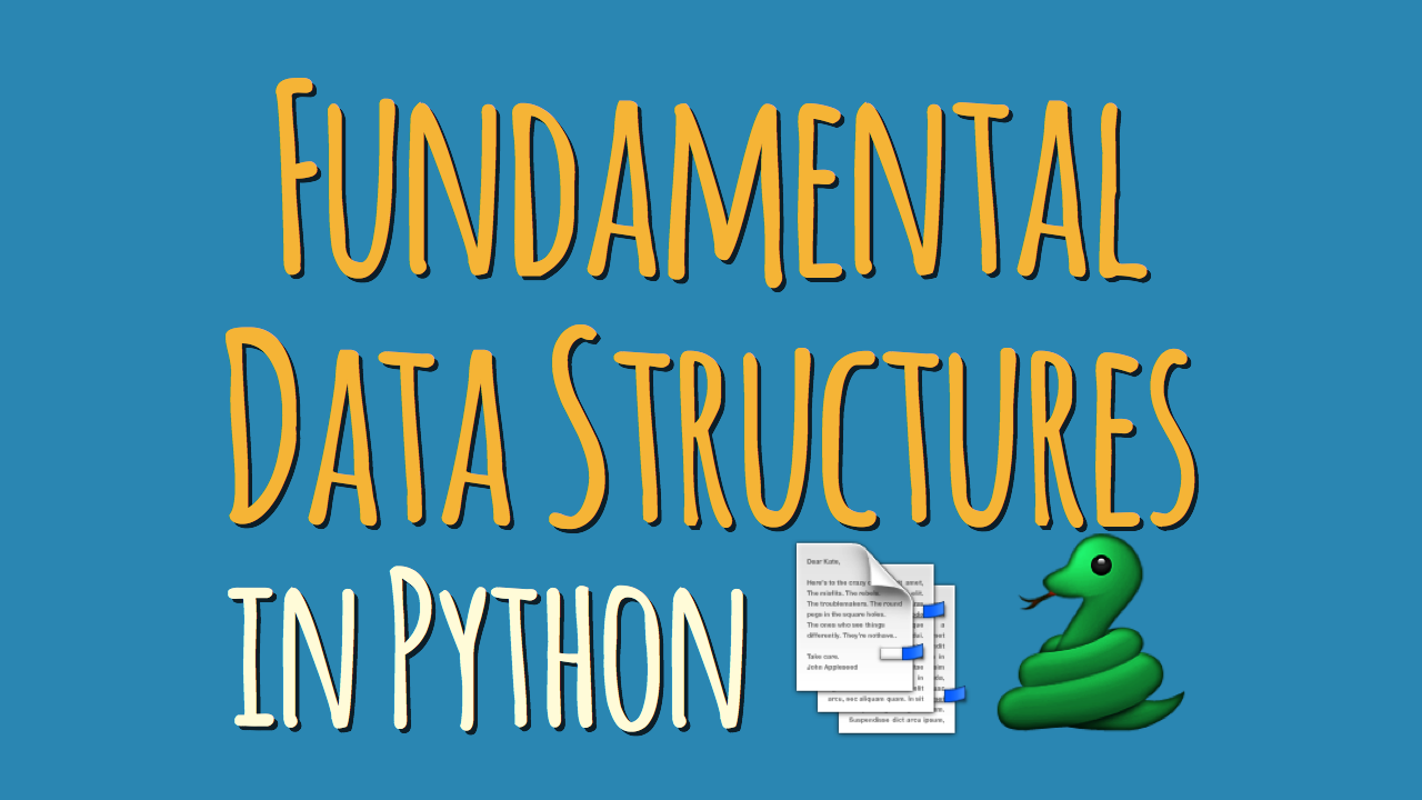 Fundamental Data Structures in Python