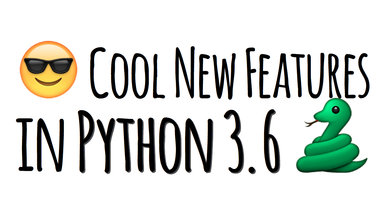 Cool new features in Python 3.6