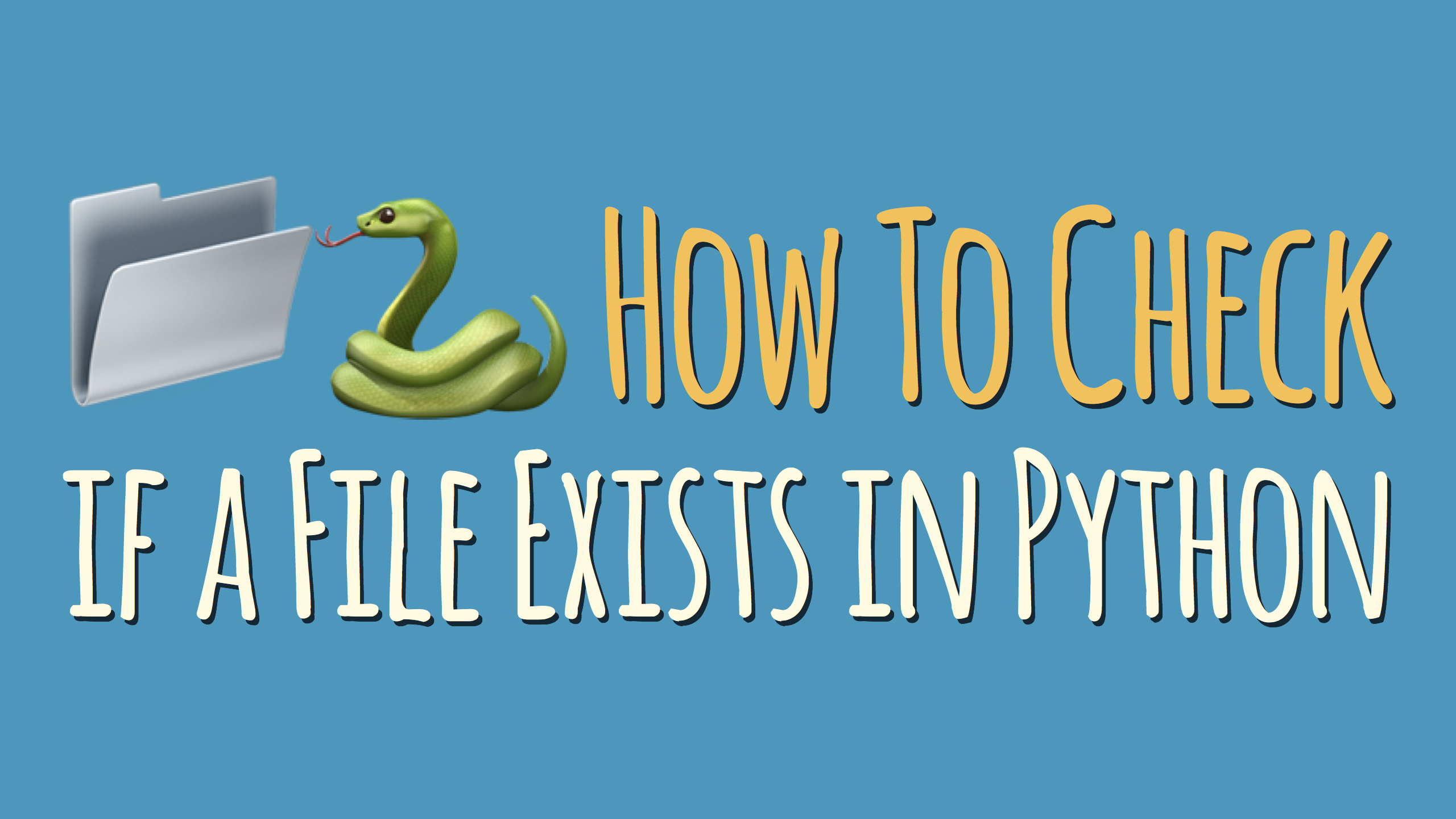 How to Check if a File Exists in Python – dbader org
