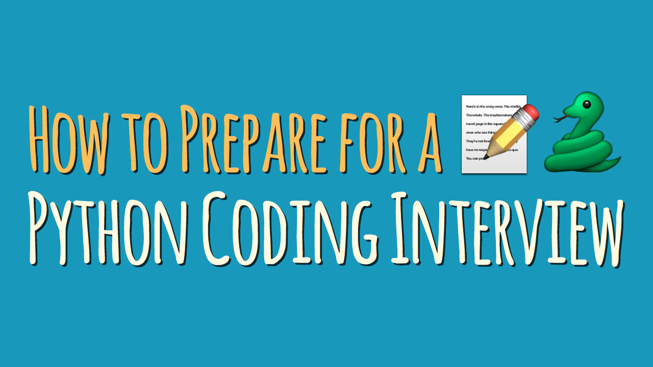 How to Prepare for a Python Coding Interview