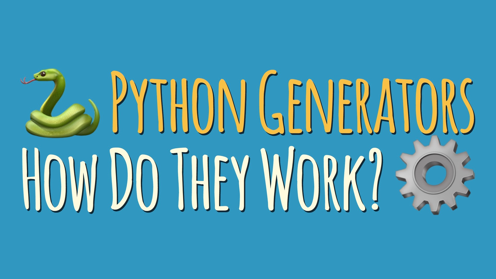 What Are Python Generators?