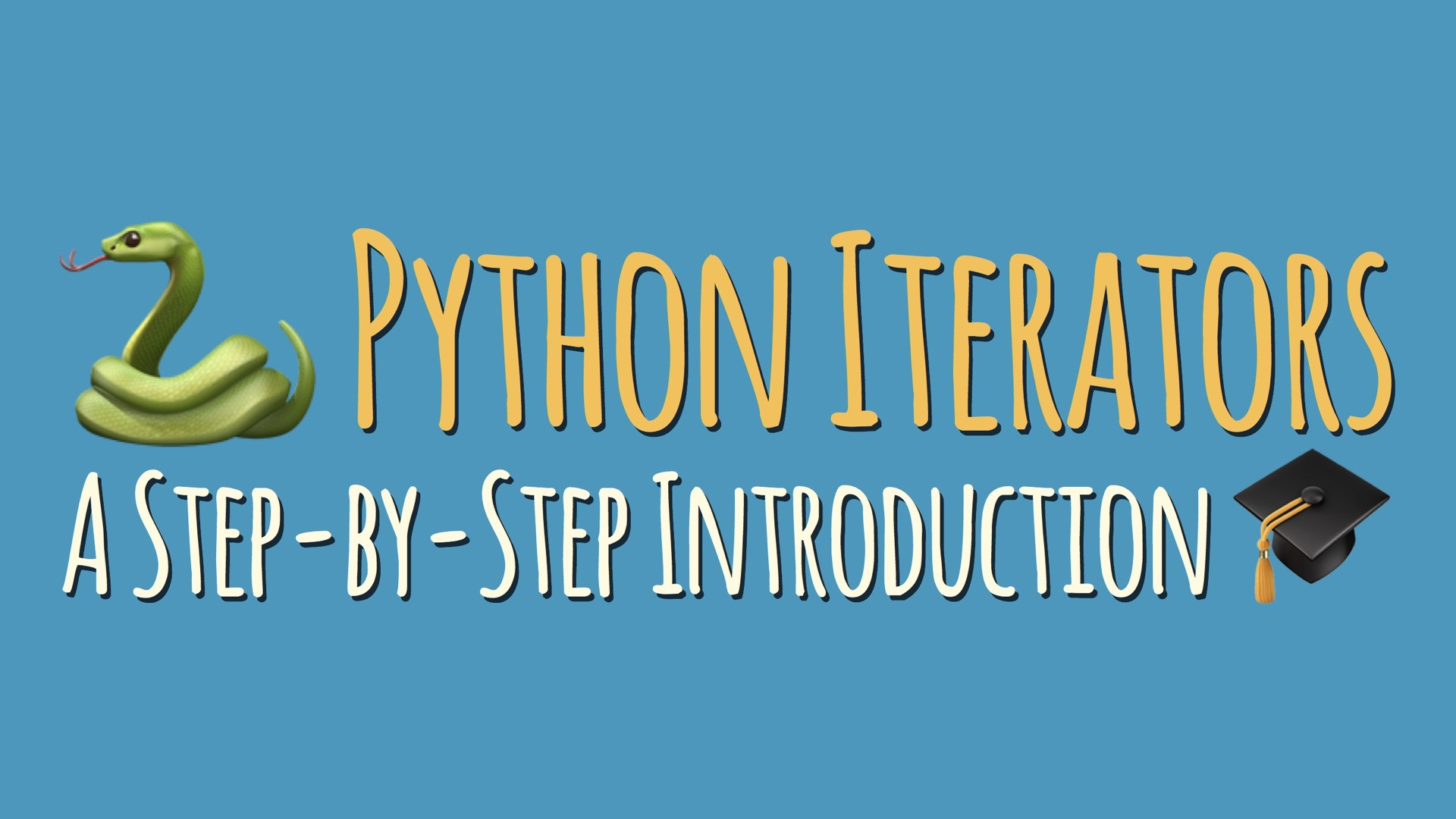 Python Iterators: A Step-By-Step Introduction