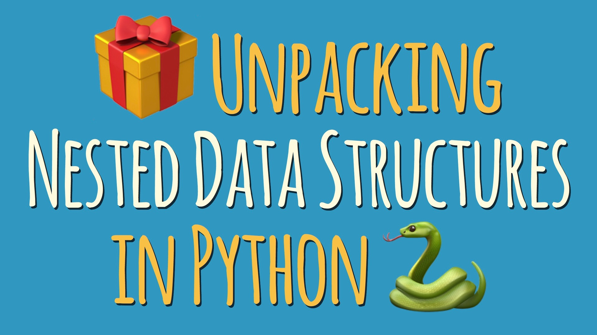 Python Nested Data Structures Unpacking