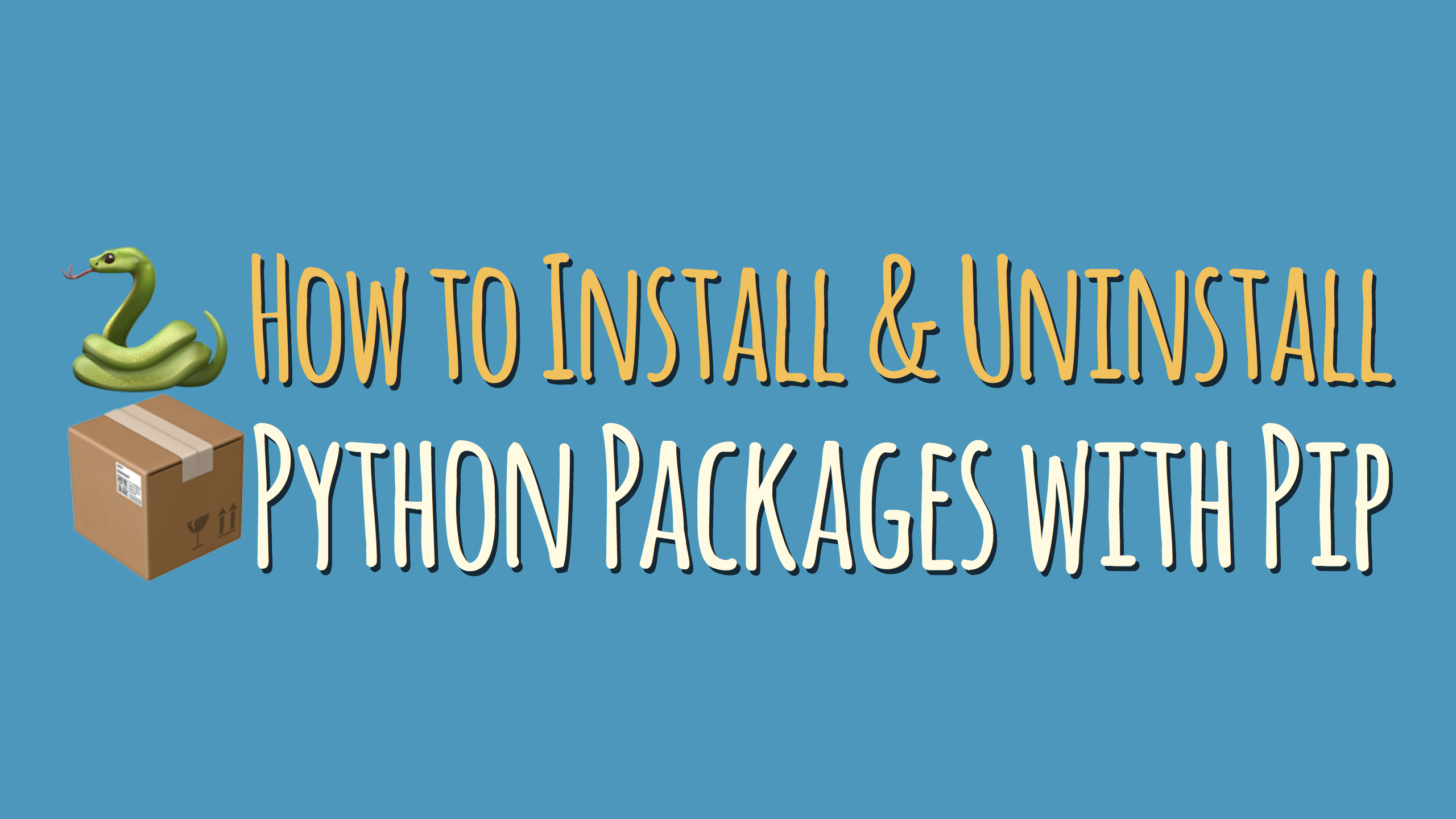 How to Install and Uninstall Python Packages Using Pip – dbader org