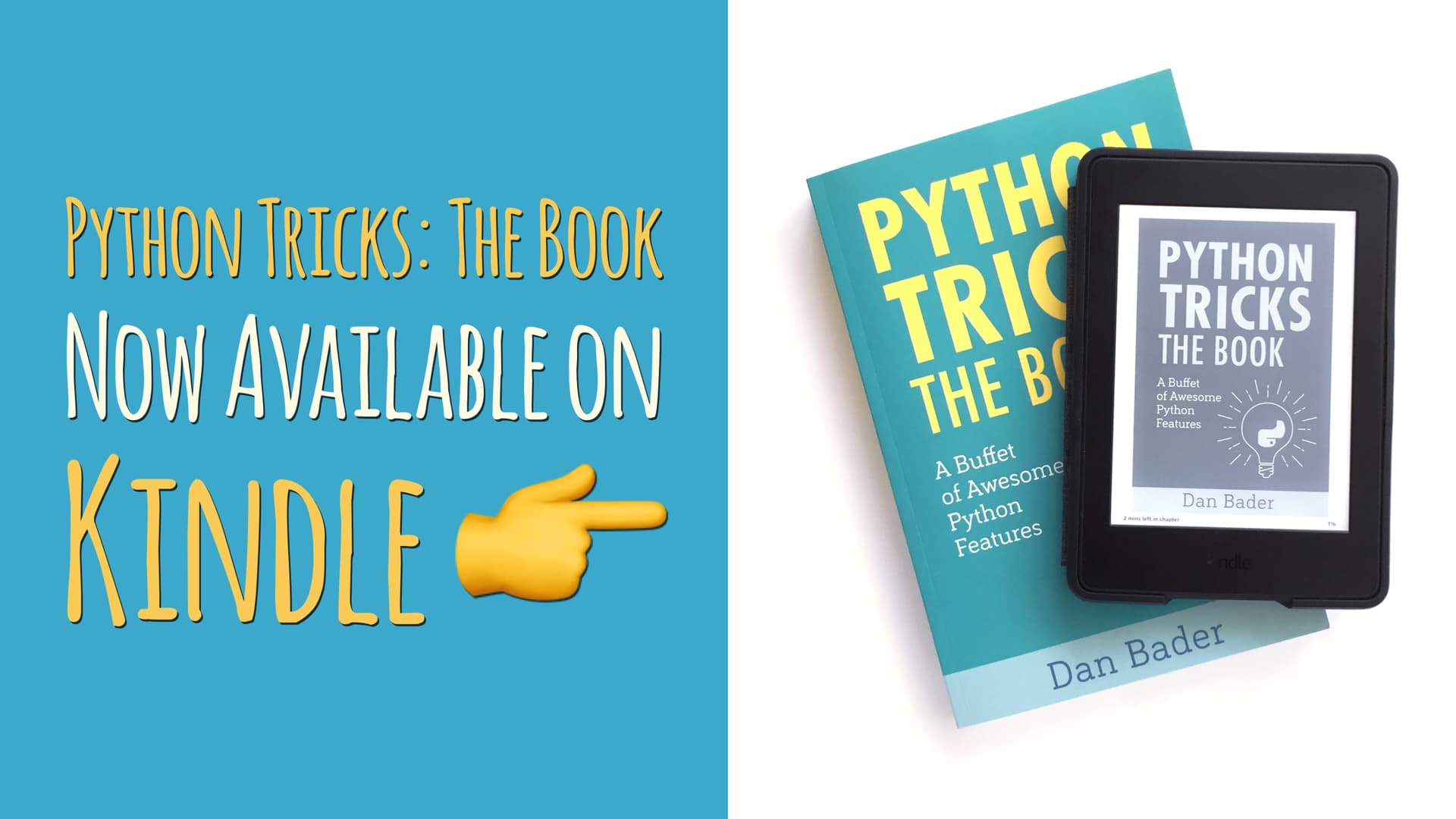 Python Tricks: The Book Is Now Available on Kindle – dbader org