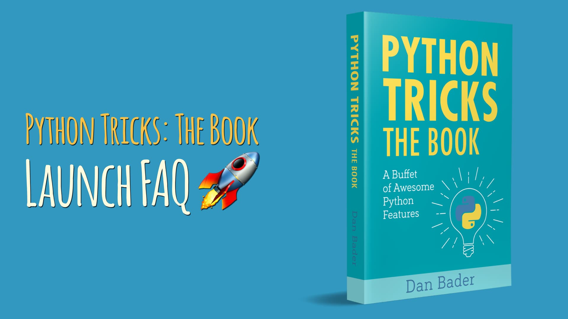Python Tricks: The Book Launch FAQ