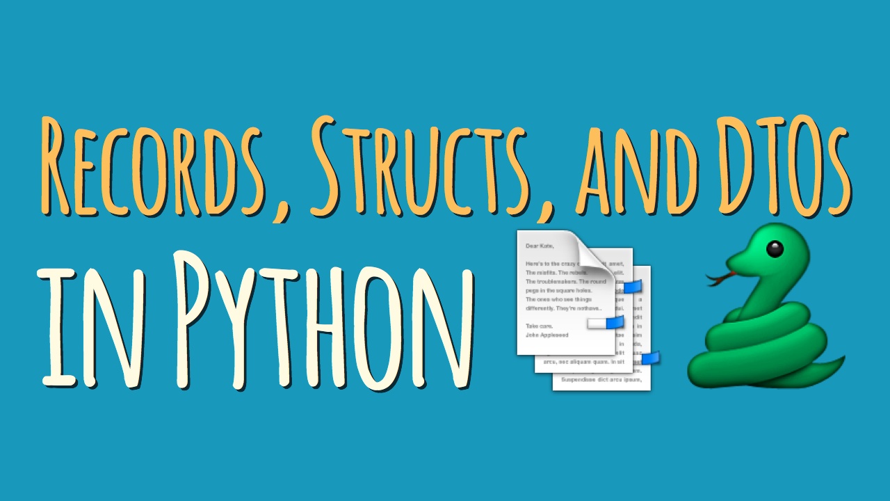 Records, Structs, and Data Transfer Objects in Python
