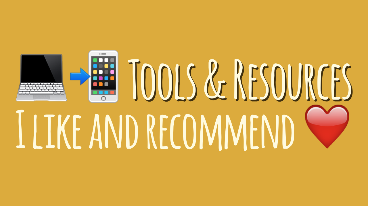 Tools & Resources I Like and Recommend – dbader org