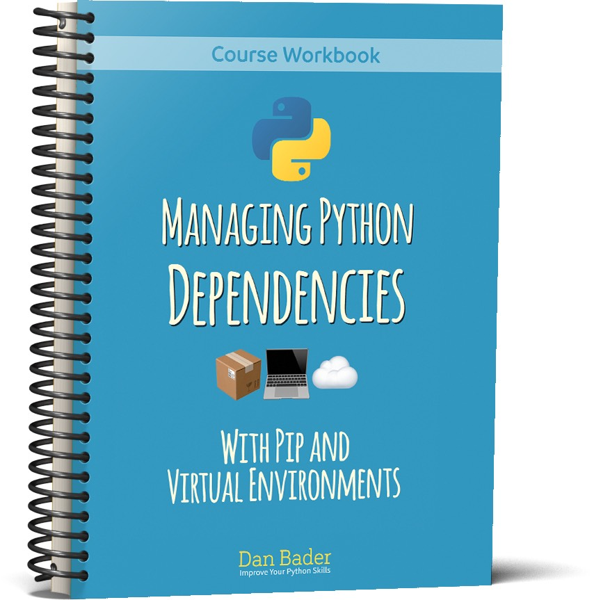 Managing Python Dependencies – dbader org